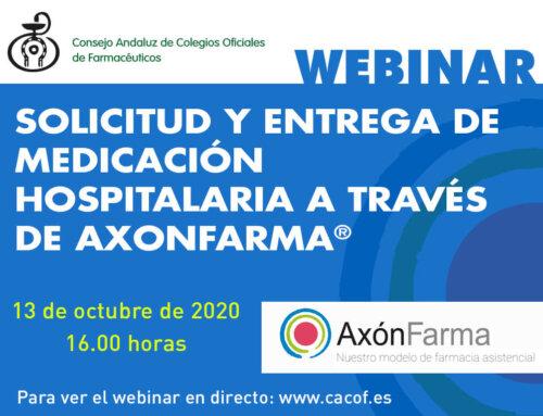 Webinar sobre solicitud y entrega de medicación hospitalaria a través de AxónFarma®