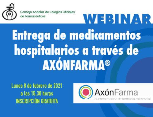 """Nuevo Webinar """"Entrega de medicamentos hospitalarios a través de AxónFarma"""""""