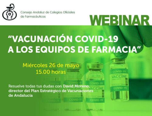 Nuevo webinar formativo «Vacunación COVID-19 a equipos de farmacia»